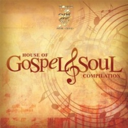 House of Gospel & Soul Compilation